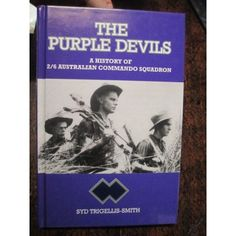 This Military Book is a History of the 2/6 Australian Commando Squadron
