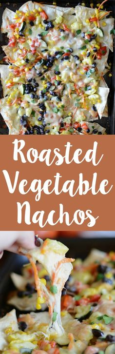 How to make roasted vegetable nachos! These nachos are easy to make and full of yummy vegetable goodness! And cheese!