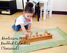 http://www.casadelninobilingualmontessori.com/  Toddler Montessori Works-Knobbed Cylinders. Develops: Visual perception of depth and dimension, helps observe surroundings with a greater knowledge of height, length, width, and depth, helps with fine motor skills, writing readiness-the fingers and thumb form the pencil grip.