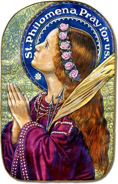 About Saint Philomena, Patroness and Protectress of the Universal Living Rosary Association. Religion Catolica, Catholic Religion, Catholic Art, Catholic Saints, Roman Catholic, Catholic Quotes, Patron Saints, Religious Images, Religious Art