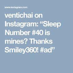 """ventichai on Instagram: """"Sleep Number #40 is mines💗 Thanks Smiley360! #ad"""""""