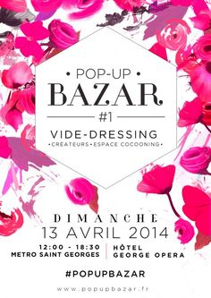 POP-UP BAZAR : VIDE DRESSING BLOGUEURS, CREATEURS & ESPACE COCOONING