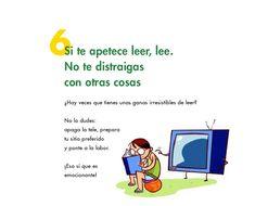 La 6ta frase de este simpático Catálogo compartido por el Blog Infantil de la Biblioteca Pública de Leónes aplicable tanto a la lectura como a cualquier otro proyecto que se quiera desarrollar. No…
