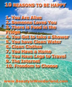 10 Reasons to BE Happy