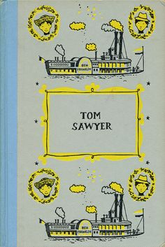 Tom Sawyer Written by Mark Twain. Illustrated by Richard M. Powers. Junior Deluxe Editions, 1954.