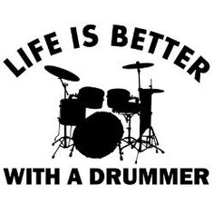 life is better with a drummer Drummer Humor, Drummer Quotes, Drummer Boy, Drums Girl, Trommler, Jazz, Drumline, Band Nerd, Drum Lessons