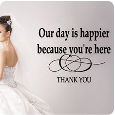 Our Day Is Happier Because You Are Here Thank You Wall Decal Wedding Anniversary Celebration Party Gift Dance Floor Quote Large Sticker ART Mural Large Nice Bride Groom Love Decoration Decor