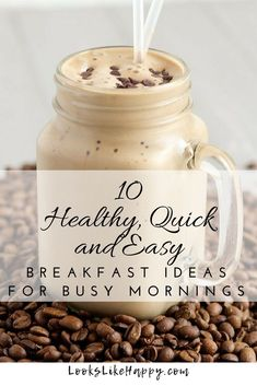 10 Healthy, Quick an