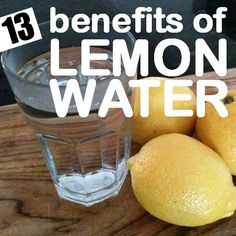 13 Amazing Benefits Of Drinking Lemon Water: It is this wide array of beneficial nutrients that makes lemon water and other lemon drinks extremely beneficial for health. So we are going to focus on the various benefits of drinking lemon water and lemon juice.
