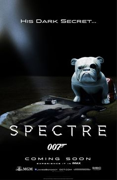 Bond, James Bond Spectre: his dark secret 007 Contra Spectre, 007 Spectre, Spectre 2015, Best James Bond Movies, James Bond Movie Posters, Film Posters, Rachel Weisz, Spy Hard, Trailer Film