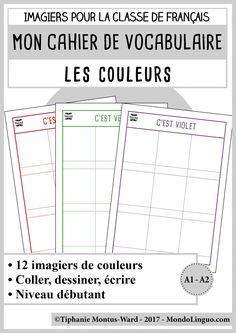 Cahier de vocabulaire : les couleurs - Mondolinguo - Français France, French Classroom, Vocabulary, Fle, Colors, French