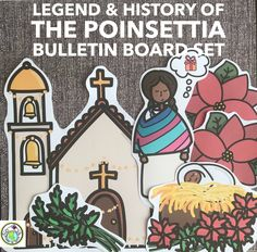 This bilingual bulletin board set features posters and images related to the legend & history of the poinsettia, in Spanish and English. Perfect to visually support your learners to share this cultural aspect and tradition from México. Mundo de Pepita, Resources to Teach Languages to Children #poinsettia #mexico #navidad #esl #bulletinboard