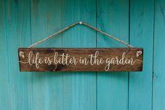 Garten-Zeichen  das Leben ist besser im von LibertyIslandFarm