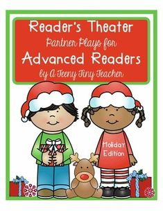 Reader's Theater - These plays can be used for centers, Language Arts activities, fluency practice, partner reading, etc. Buy the Holiday Reader's Theater Bundle and SAVE! Or purchase them separately: Holiday Plays for Kinder Kids Holiday Plays for Beginning Readers These plays are designed and c...