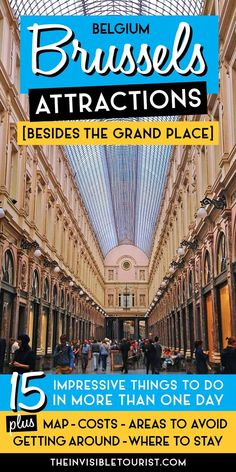 15 Impressive Brussels Attractions (Besides the Grand Place) Europe Destinations, Europe Travel Guide, Travel Guides, Amsterdam, European Vacation, European Travel, Bruges, Visit Belgium, Brussels Belgium