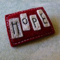 Wool Felt Brooch no.2 in the Word Series HOPE - by eclecticmoi on madeit