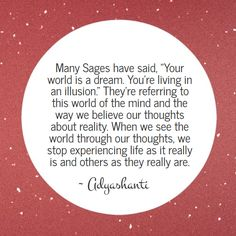 The wisdom of Adyashanti - Your world is a dream