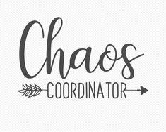 Download Silhouette Design Store: chaos coordinator phrase   Chaos ...