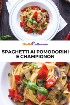 Spaghetti ai pomodorini e champignon Spaghetti, Japchae, Paradise, Number, Ethnic Recipes, Easy, Food, Eten, Meals