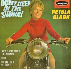"I still like this song.  Petula Clark.  ""Dont Sleep In The Subway Darling, in Texas that'll be darlinnnnn!!!"