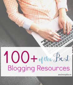 This list of 100+ of the best blogging resources is a huge help for beginner bloggers and professional bloggers. Learn topics on growth, making money etc.