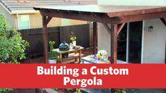Building a Custom Pergola