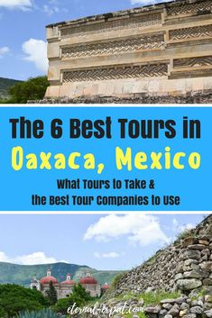 Best Oaxaca Tours to take on your next trip to Oaxaca Mexico. These are the 6 best tours of Oaxaca and which companies you should use to book with! #oaxaca #tours #mexico #oaxacatours