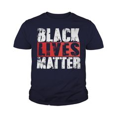 Black Lives Matter T Shirt - Political Protest T Shirt #gift #ideas #Popular #Everything #Videos #Shop #Animals #pets #Architecture #Art #Cars #motorcycles #Celebrities #DIY #crafts #Design #Education #Entertainment #Food #drink #Gardening #Geek #Hair #beauty #Health #fitness #History #Holidays #events #Home decor #Humor #Illustrations #posters #Kids #parenting #Men #Outdoors #Photography #Products #Quotes #Science #nature #Sports #Tattoos #Technology #Travel #Weddings #Women