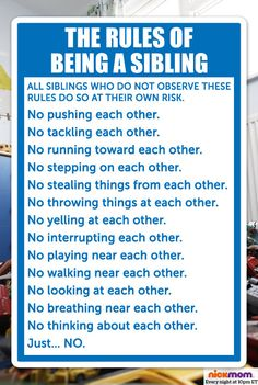 The rules of being a sibling.