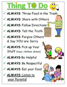 House Rules. A list of general things kids are encouraged to do throughout the day.