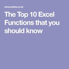 The Top 10 Excel Functions that you should know