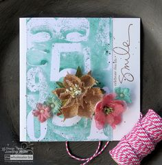 Colour Your Burlap Flowers - Smile Card