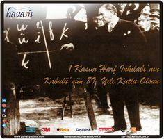 Harf İnkılabı'nın Kabulü'nün 89. Yılı Kutlu Olsun