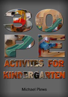 20 Simple Ideas for Kindergarten P.E. with Minimal Equipment.   Big Blog of Teaching Ideas