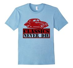 Men's Classics Cars Never Die T-Shirt 2XL Baby Blue Vinta... https://www.amazon.com/dp/B06ZYGXJ72/ref=cm_sw_r_pi_dp_x_kT19yb15ZEKH3
