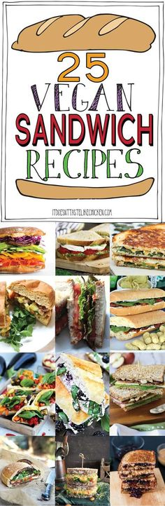 25 Vegan Sandwich Recipes! Perfect for work or school lunchbox, on the go, or a quick and easy meal. Kid-friendly, dairy free #itdoesnttastelikechicken via @bonappetegan