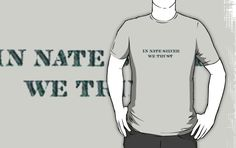 In Nate Silver We Trust T-Shirt $25 (Available in sizes S-3XL and in 21 different colors!)