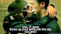 Green Day 21 guns. I love this song.