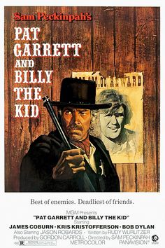 Pat Garrett and Billy the Kid (1973)  -Interesting performance by Bob Dylan in this film. He does the soundtrack as well.