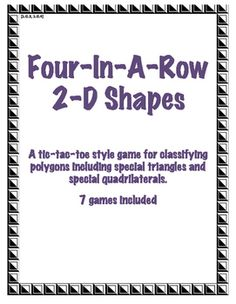 """Tic-Tac-Toe-style games to practice classifying polygons, triangles and quadrilaterals.  Features spinners to """"select"""" the shape for each turn (use a pencil and a paperclip to spin), then cover an appropriate term on the game board; first to get four-in-a-row wins."""