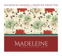 Campanha Madeleine Collection 2016 - Cliente: Maison du Banho e Marche Objetos.