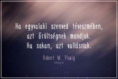 Robert M. Pirsig idézet a vallásról.