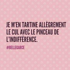 Marche aussi avec les couilles. #bellegarce