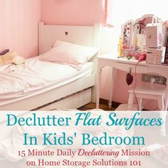 How to declutter flat surfaces in kids' bedroom {a #Declutter365 mission on Home Storage Solutions 101} #BedroomClutter #DeclutterBedroom