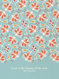 Love is the Beauty of the Soul  Small Blue by littlethingsstudio, $14.00