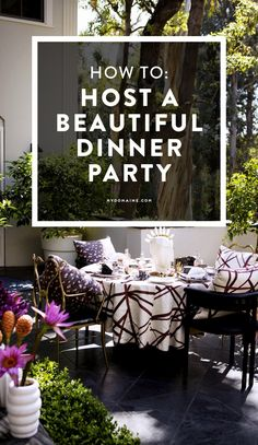 How to host the most beautiful dinner party your guests will ever go to