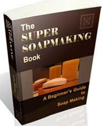 images of soapmaking | the super soap making book a beginner s guide to soap making learn how ...