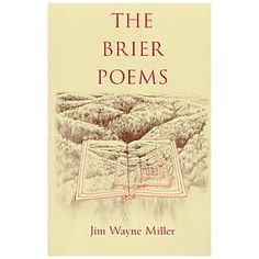 Jim Wayne Miller: You Must Be Born Again is one of my favorite poems of all time