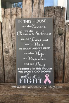 Breast Cancer SIGN, in this house we do CaNcer, breast cancer gift, breast cancer awareness, cancer survior, inspirational sign by stickwithmevinyl on Etsy