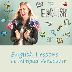 Our English courses include one or more types of English lessons. Our English lessons are all very good quality and effective. English Language Course, English Course, English Study, English Lessons, Vancouver, Canada, English Learning Course, English Class